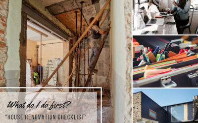 STARTING A HOUSE RENOVATION PROJECT – WHAT SHOULD YOU DO FIRST?